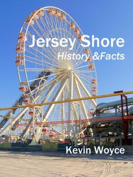 Jersey Shore History and Facts