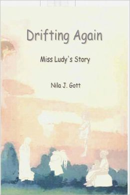Drifting Again, Miss Ludy's Story