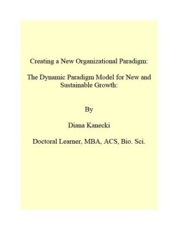 Creating a New Organizational Paradigm