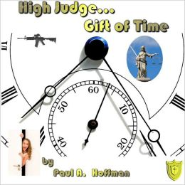High Judge... Gift of Time