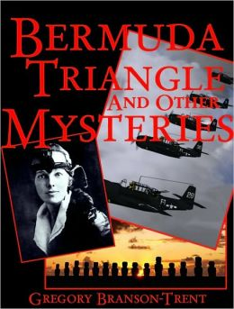 Bermuda Triangle and Other Mysteries
