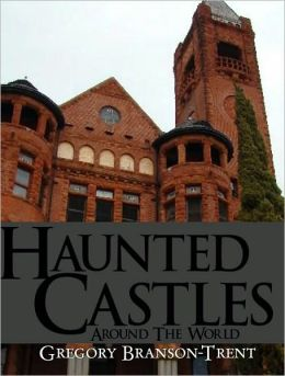 Haunted Castles around the World