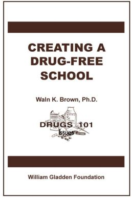 Creating a Drug-Free School