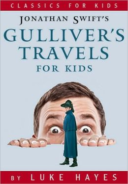 Gulliver's Travels for Kids: A Read-to-Me Classic