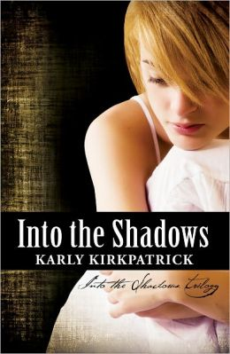 Into the Shadows, a young adult paranormal novel