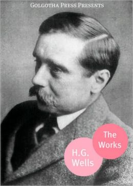 The Works of H.G. Wells