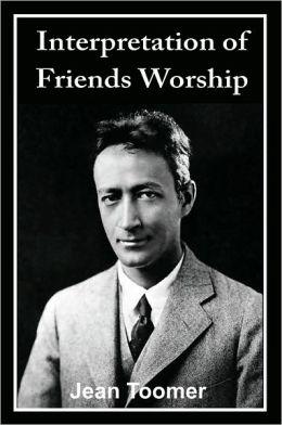 Interpretation of Friends Worship