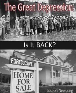 The Great Depression - Is It Back?
