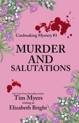 Murder and Salutations (Cardmaking Mystery #3)
