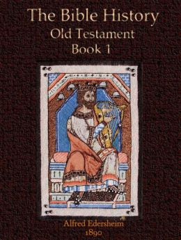 The Bible History, Old Testament Book 1