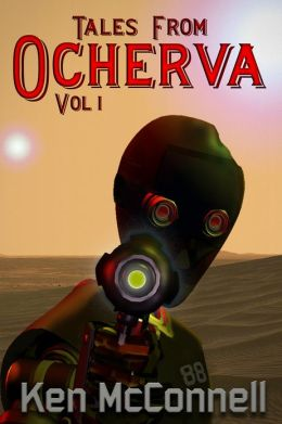 Tales From Ocherva, Volume 1