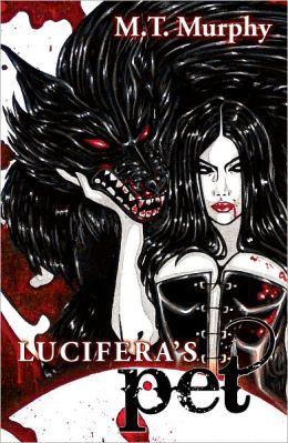 Lucifera's Pet, A Villainous Urban Fantasy