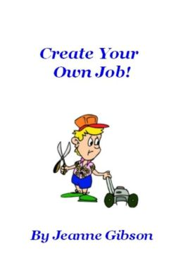 Create Your Own Job!