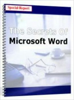 The Secrets of Microsoft Word