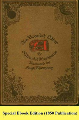 The Scarlet Letter (Original 1850 Publication)