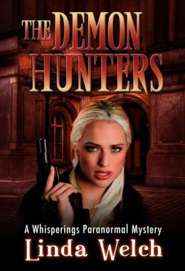 The Demon Hunters: Whisperings book two.
