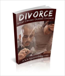 Stop Crying During Divorce!