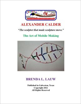 Learning From the Masters--Mobiles with Alexander Calder