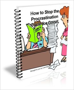 How to Stop the Procrastination Cycle for Good!