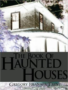 The Book of Haunted Houses