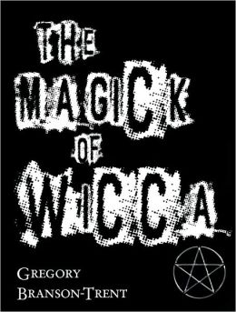 The Magick of Wicca