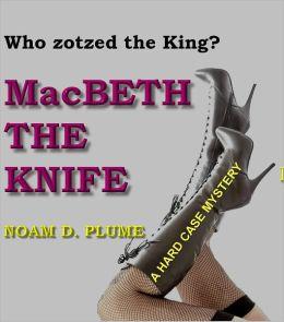 MacBETH THE KNIFE