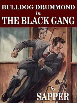 Bulldog Drummond in The Black Gang