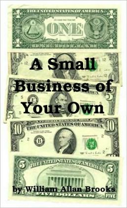 A Small Business of Your Own