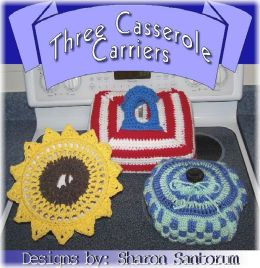 Three Handy Casserole Carriers Crochet Pattern