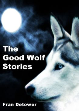The Good Wolf Stories
