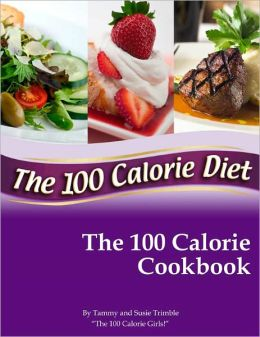 The 100 Calorie Cookbook
