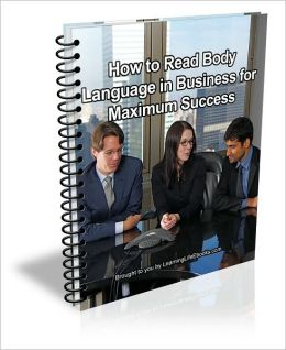 How to Read Body Language in Business for Maximum Success