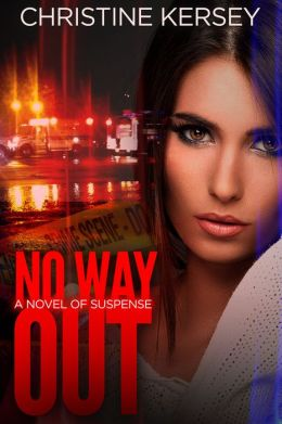 No Way Out: a novel of suspense