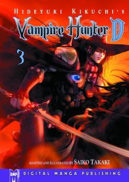 Hideyuki Kikuchi's Vampire Hunter D Volume 3 (Part 1 of 2) - Nook Edition