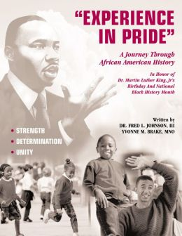 Experience in Pride...Journey Through African American History