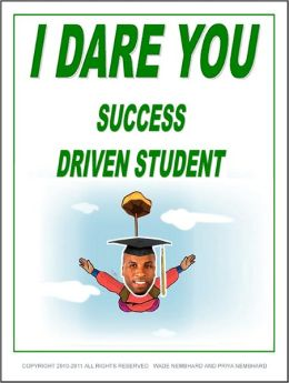 I Dare You Success Driven Student