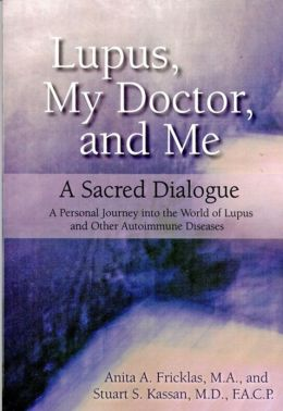 Lupus, My Doctor and Me: A Sacred Dialogue