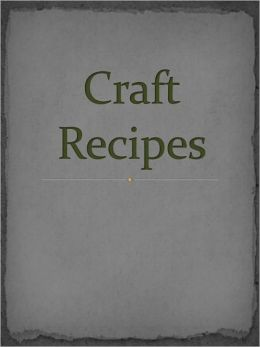 Craft Recipes