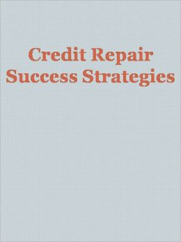 Credit Repair Success Strategies