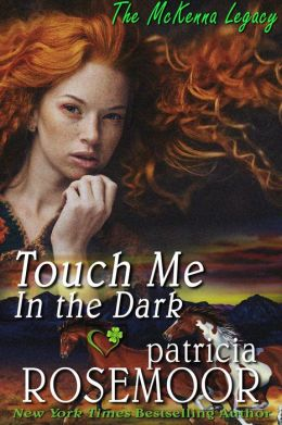 Touch Me in the Dark (McKenna 3)