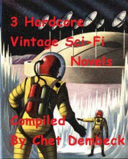 3 Vintage Hardcore Sci-Fi Novels