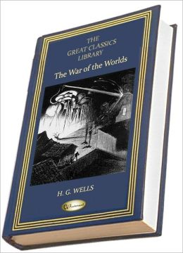 The War of the Worlds (THE GREAT CLASSICS LIBRARY)