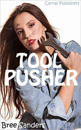 Tool Pusher