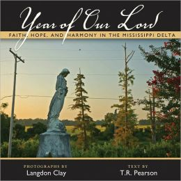 Year of Our Lord: Faith, Hope, and Harmony in the Mississippi Delta