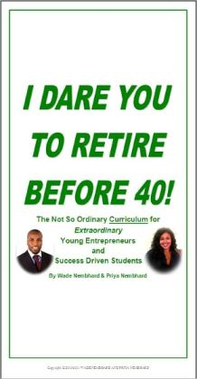 I Dare You To Retire Before 40!