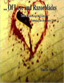 Of Love and Razorblades: Tales of Lust, Love, and Larceny featuring the short story 'Ours'