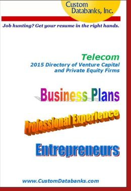 Telecom 2015 Directory of Venture Capital and Private Equity