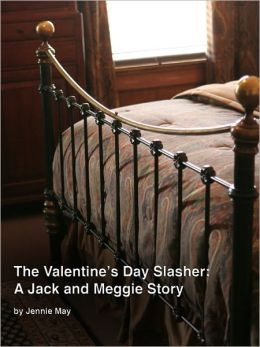 The Valentine's Day Slasher: A Jack & Meggie Spanking Story