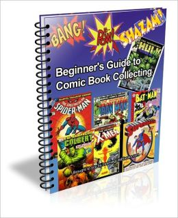 Beginner's Guide to Comic Book Collecting
