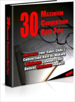 30 Maximum Conversion Rate Tips